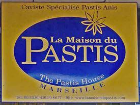 La Maison du Pastis sign