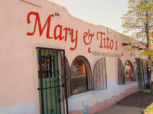 Mary and Tito's Cafe in Albuquerque has been a standout restaurant for New Mexican food since 1963.